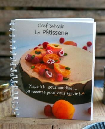 Chef Sylvain - La pâtisserie