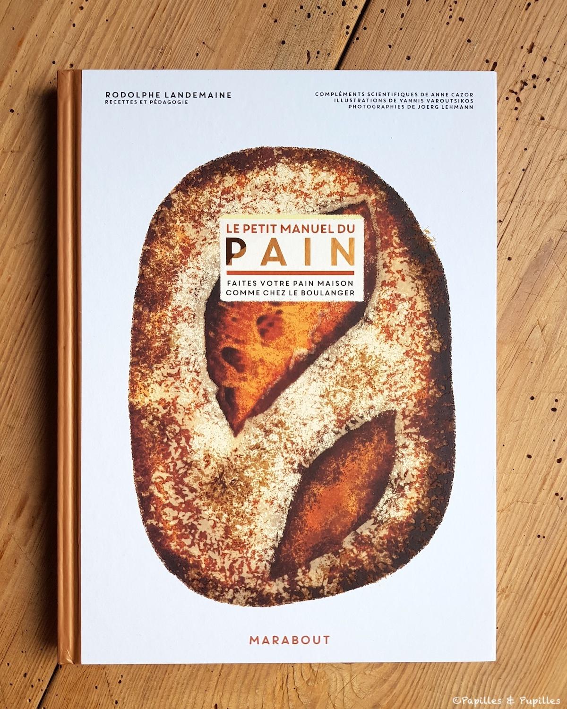 Le petit manuel du Pain