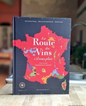 La route des vins s'il vous plait