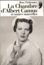 La chambre d'Albert Camus et autres nouvelles – Ron l'infirmier
