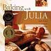 Baking with Julia - Julia Child