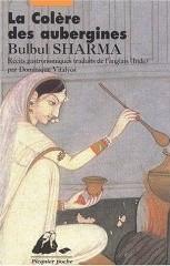 La colère des aubergines - Bulbul Sharma