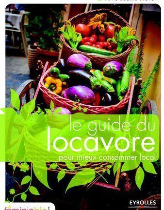 Le Guide du locavore - Anne Sophie Novel