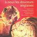 Potins de Casserole - A nous les douceurs anglaises