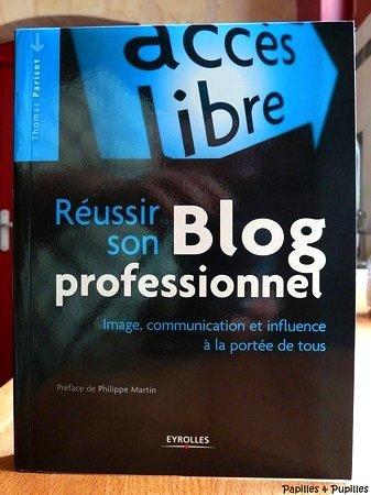 Réussir son blog professionnel - Thomas Parisot