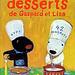 Les desserts de Gaspard et Lisa - Anne Gutman, Georg Hallensleben et Marie Pourech