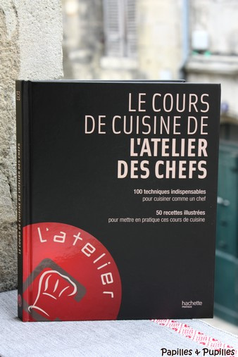 Le livre de cuisine de l'atelier des chefs