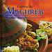 Cuisine du Maghreb - Mohamed Fedal et Fadela Benabadj