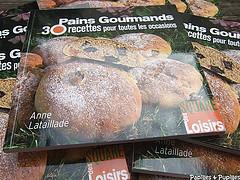 Image Papilles et Pupilles -Anne Lataillade - Pains Gourmands - 30 recettes pour toutes les occasions