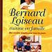 Cuisine en famille - Bernard Loiseau