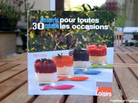 30 desserts créatifs pour toutes les occasions - Mercotte